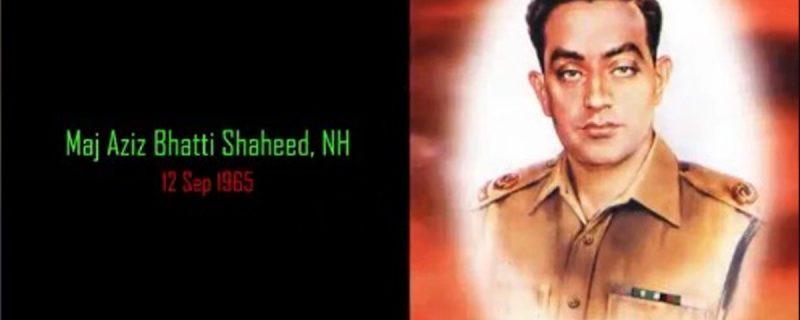 56th Martyrdom Day of Major Aziz Bhatti Shaheed